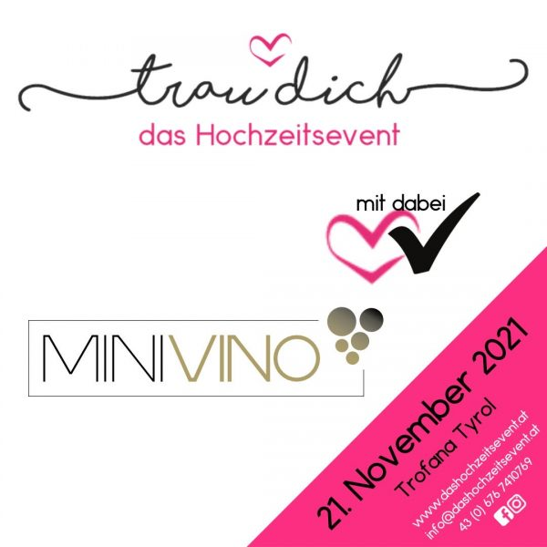 Minivino ist teil des Trau dich Hochzeitsevents am 21. November 2021 in der Trofana Tyrol