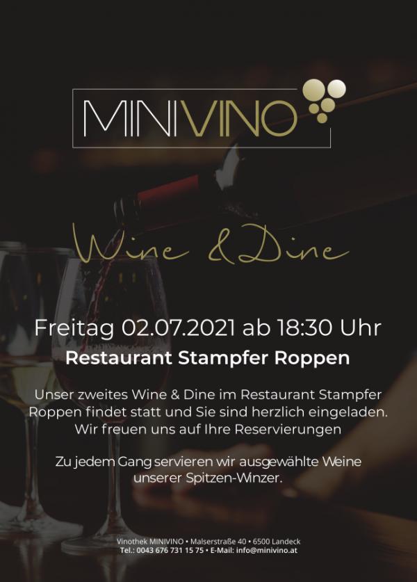 User zweites Wine & Dine Event findet am 02.07.2021 im Restaurant Stampfer Roppen statt